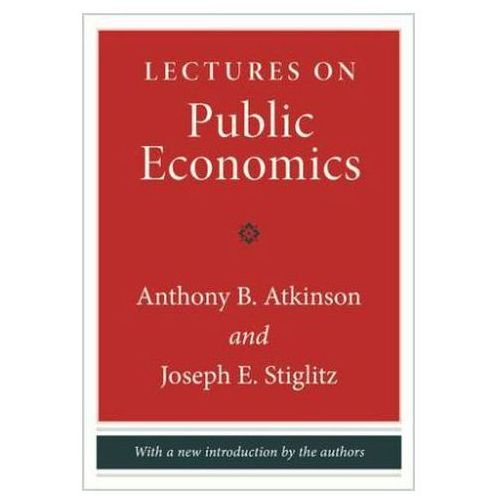 Lectures on Public Economics (9780691166414)