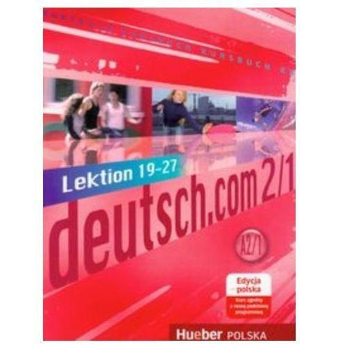 Deutsch.com 2.1 GIM Podręcznik edycja polska. Język niemiecki (opr. miękka)