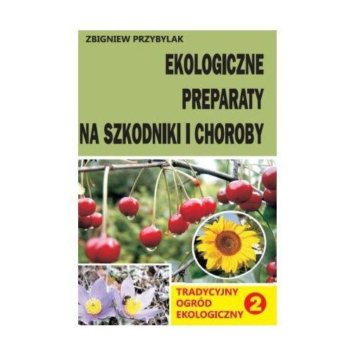 Tradycyjny ogród ekologiczny cz. II (9788363537050)