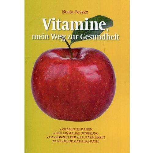 Vitamine mein Weg zur Gesundheit - Beata Peszko (9788393993833)