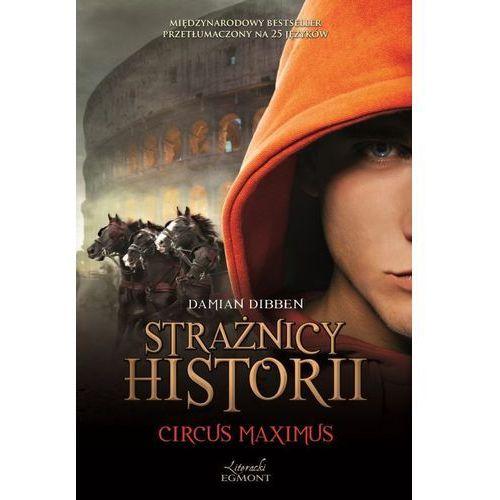 STRAŻNICY HISTORII. CIRCUS MAXIMUS BR/EGMONT, pozycja wydawnicza