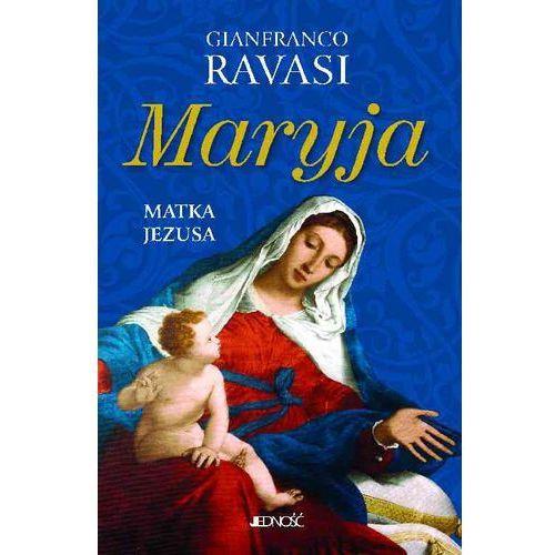 Maryja Matka Jezusa - Ravasi Gianfranco (176 str.)