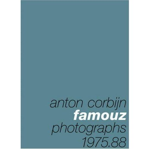 Anton Corbijn: Famouz: Photographs 1975-88 (2005)
