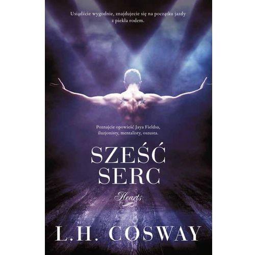 Sześć serc - L.H. Cosway (9788380750883)