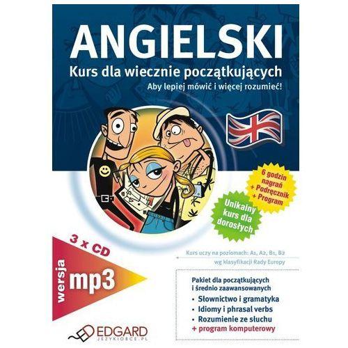 Angielski dla wiecznie początkujących - wersja MP3 Edgard, praca zbiorowa