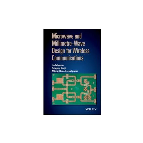 Microwave And Millimeter - Wave Design For Wireless Communications