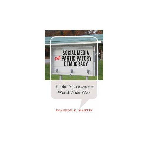 Social Media and Participatory Democracy (9781433123016)
