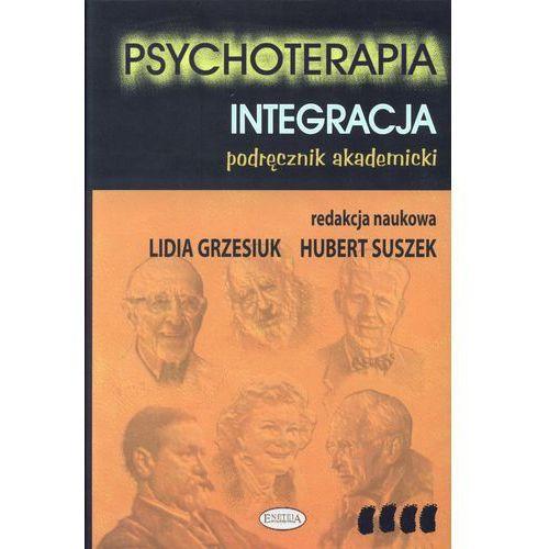 Psychoterapia t.4 Integracja (2010)