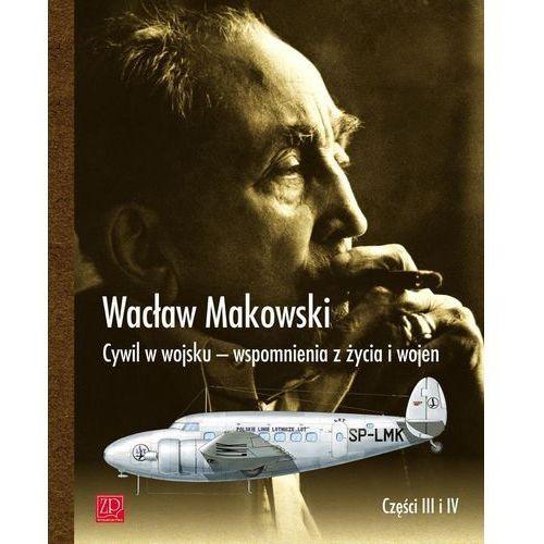 Cywil w wojsku Wspomnienia z życia i wojen (2012)
