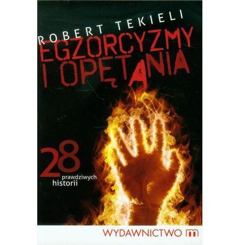 Egzorcyzmy i opętania 28 prawdziwych historii (144 str.)