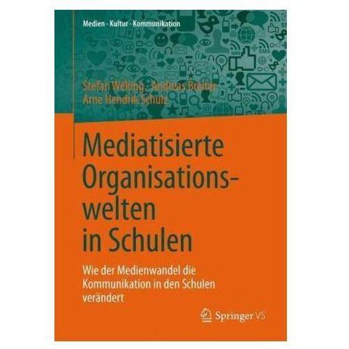 Mediatisierte Organisationswelten in Schulen, 1