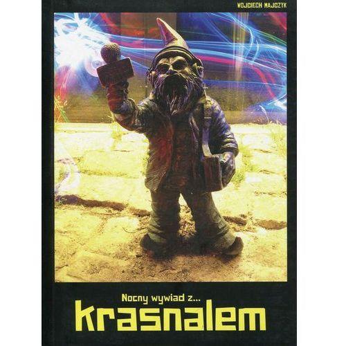 Nocny wywiad z... Krasnalem - Wojciech Najczyk, oprawa miękka