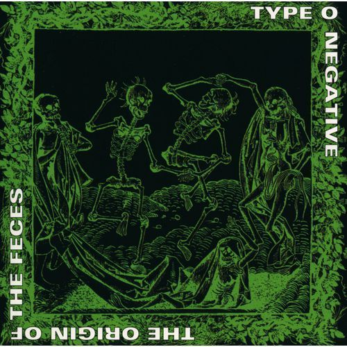 Warner music / roadrunner records Type o negative - origin of the feces