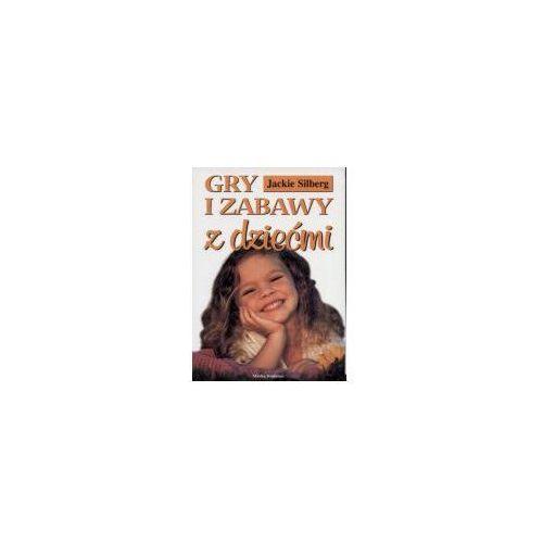OKAZJA - Gry i zabawy z dziećmiZbiór zabaw z dziećmi w wieku od dwóch do pięciu lat - Jackie Silberg (8385594981)