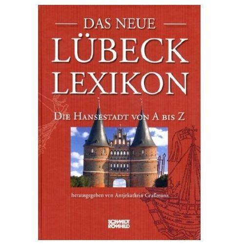 Das neue Lübeck-Lexikon Graßmann, Antjekathrin (9783795077792)