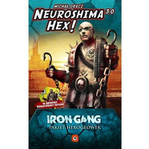 Gra neuroshima hex 3.0: iron gang hexogłówki - darmowa dostawa od 199 zł!!! marki Portal games