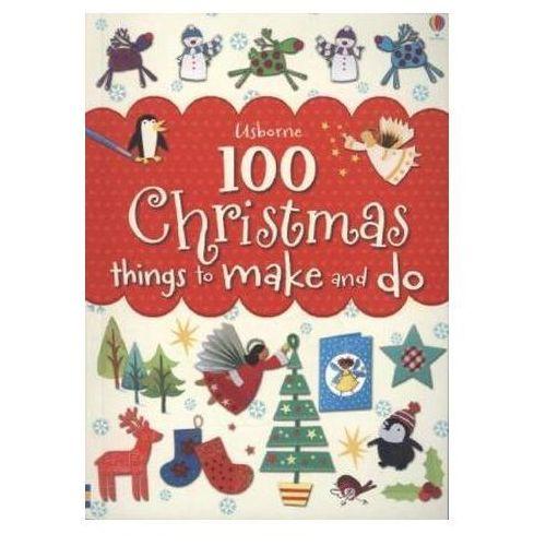 100 Christmas Things To Make And Do (9781409563426)