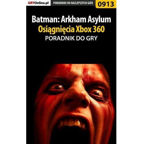 Batman Arkham Asylum, gra na konsolę Xbox 360