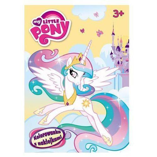 My Little Pony Kolorowanka z naklejkami praca zbiorowa