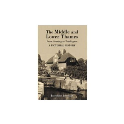 Middle and Lower Thames from Sonning to Teddington (9781860775833)