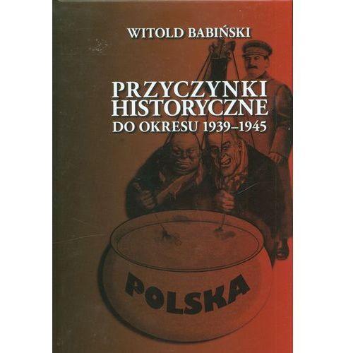Przyczynki historyczne do okresu 1939-1945