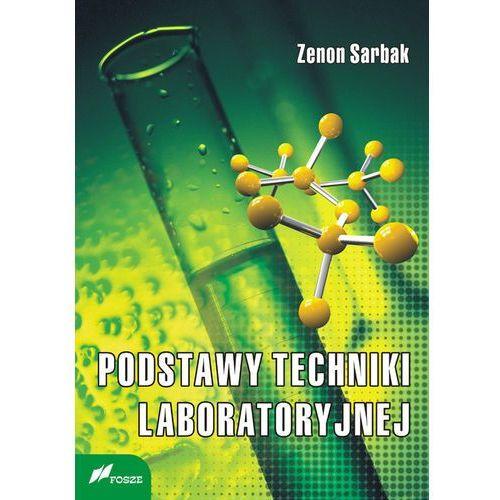 Podstawy techniki laboratoryjnej (2009)