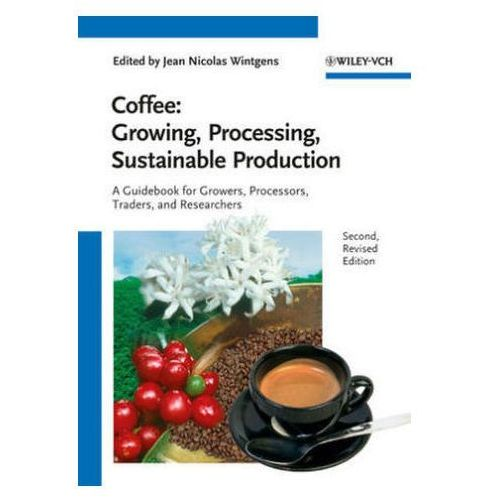 Coffee: Growing, Processing, Sustainable Production (1040 str.)