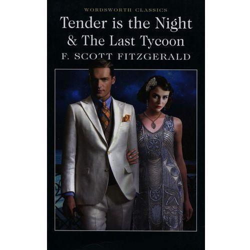 Tender is the Night The Last Tycoon, Wordsworth