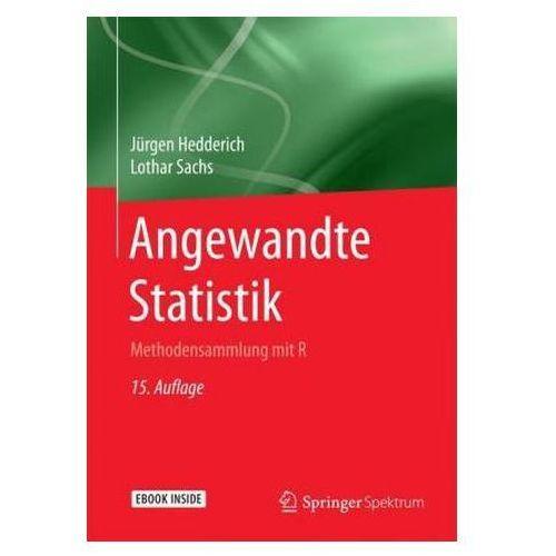 Angewandte Statistik: Methodensammlung Mit R (9783662456903)