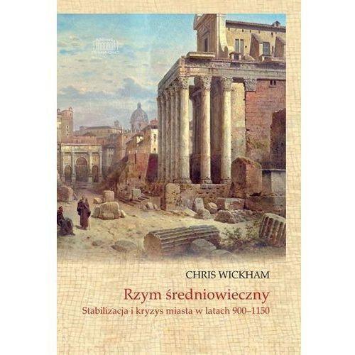 Rzym średniowieczny. Stabilizacja i kryzys..., Marek Derewiecki
