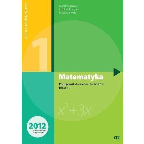 MATEMATYKA 1 LO PODRĘCZNIK ZAKRES PODSTAWOWY 2012, Pazdro