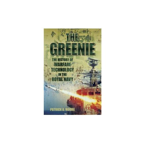 Greenie: The History of Warfare Technology in the Royal Navy