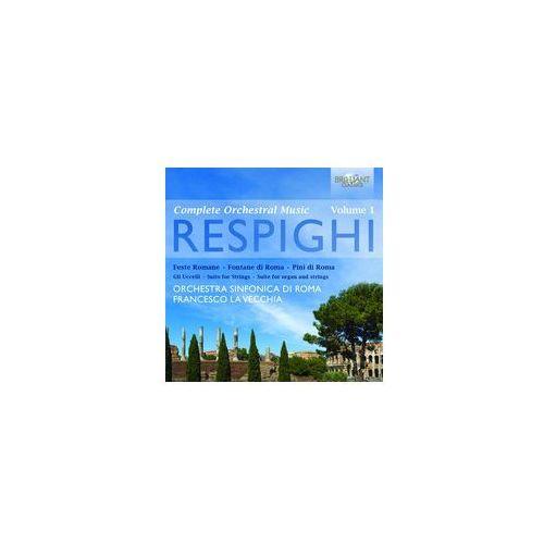 Brilliant classics Respighi: complete orchestral music vol.1 (5028421943923)