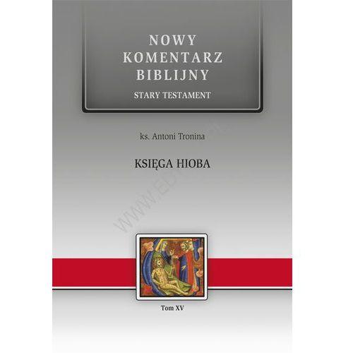 Księga Hioba Tom. XV - ks Antoni Tronina