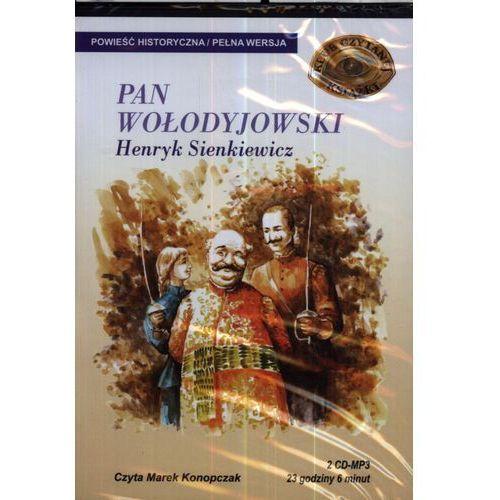 Pan Wołodyjowski. Klub Czytanej Książki. Audiobook (2 CD mp3) + zakładka do książki GRATIS, Henryk Sienkiewicz