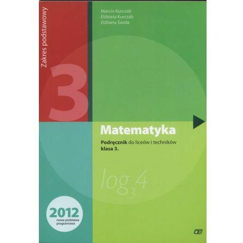 Matematyka 3 Podręcznik Liceum Zakres podstawowy (2014)
