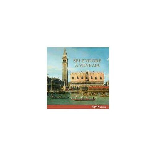 Splendore A Venezia (0722056301329)