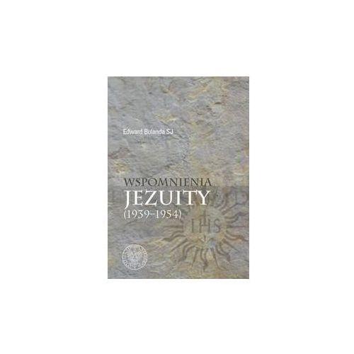 Wspomnienia jezuity (1939-1954) - Edward Bulanda (9788380983670)