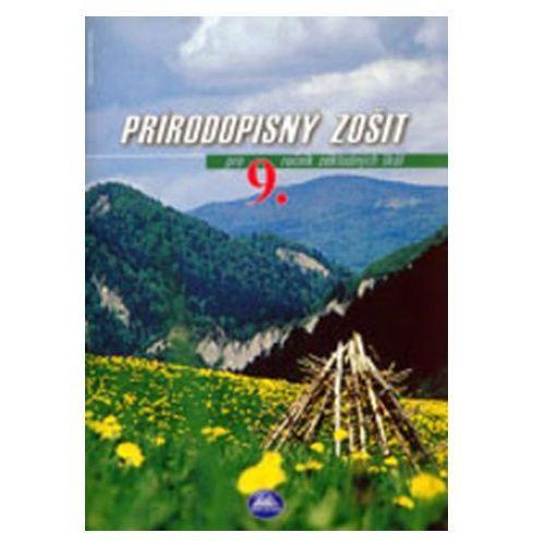 Prírodopisný zošit pre 9. ročník základných škôl Kolektív autorov; Michal Pakši