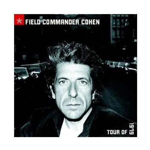 Field Commander Cohen: Tour Of 1979 Live - Leonard Cohen