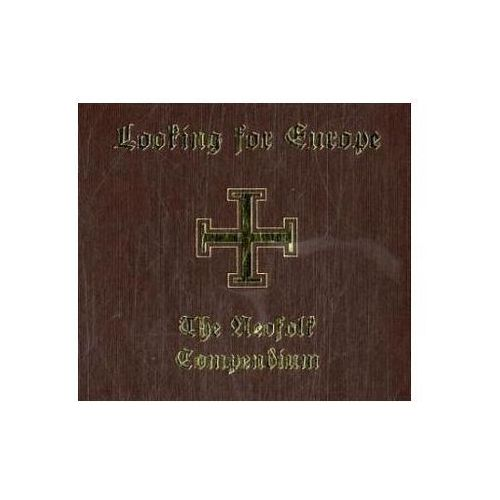 Looking For Europe - The Neofolk Compendium (9783936878035)