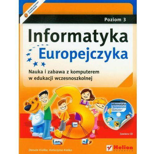 Informatyka Europejczyka Poziom 3 Z Płytą Cd (opr. miękka)