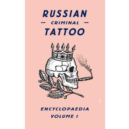 Russian Criminal Tattoo Encyclopaedia: v. 1 (395 str.)