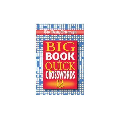 Daily Telegraph Big Book of Quick Crosswords 12