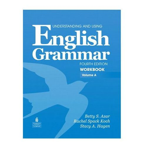 Understanding and Using English Grammar Workbook A (with Answer Key) (9780132415446)