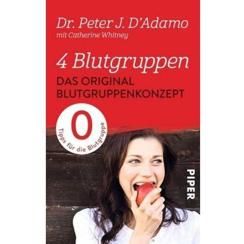 4 Blutgruppen - Das Original-Blutgruppenkonzept (9783492306553)