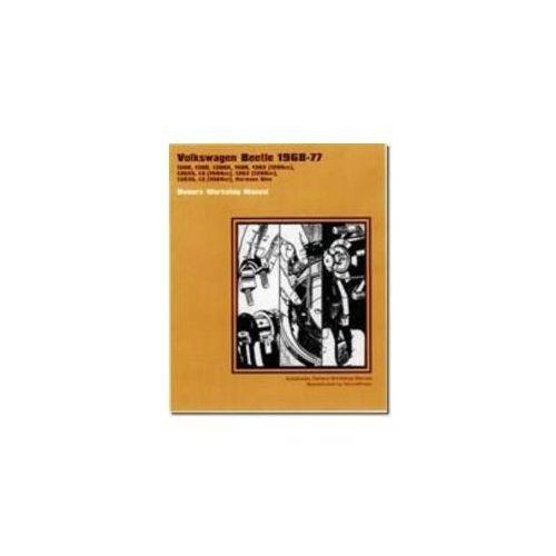 Volkswagen Beetle Owners Workshop Manual 1968-1977 (9781588500137)