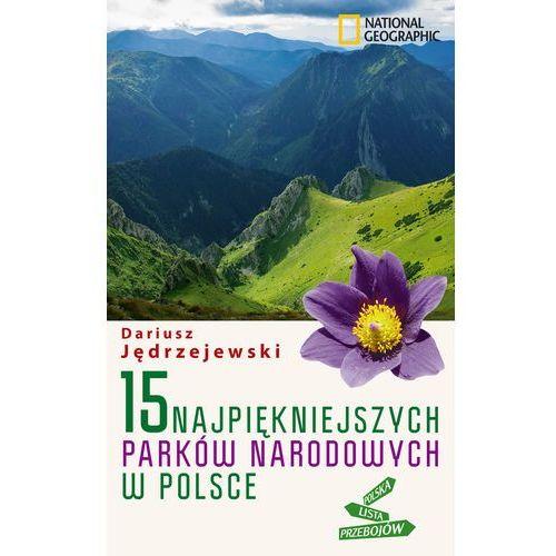 15 najpiękniejszych parków narodowych w Polsce, oprawa miękka