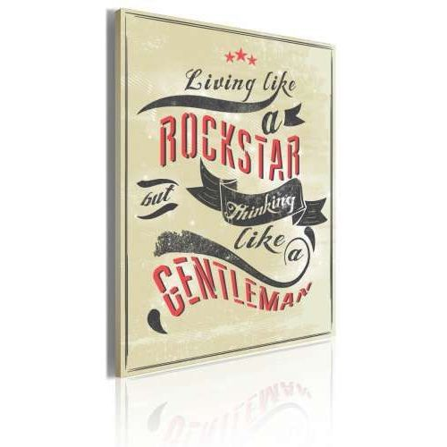 Obraz - living like a rockstar but thinking like a gentleman wyprodukowany przez Artgeist