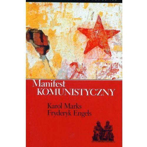 Manifest komunistyczny - Karol Marks, Fryderyk Engels, Biblioteka Analiz